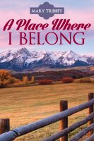 Cover for 'A Place Where I Belong'