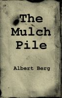 Cover for 'The Mulch Pile'
