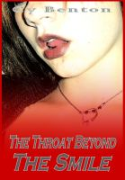 Cover for 'The Throat Beyond The Smile'