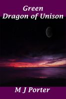 Cover for 'Green (The Dragon of Unison Book 3)'