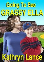 Cover for 'Going To See Grassy Ella'