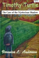 Cover for 'Timothy Turtle In The Case of the Mysterious Shadow'