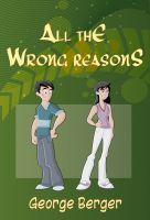 Cover for 'All The Wrong Reasons'