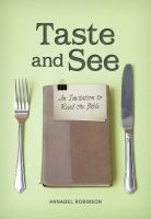 Canadian Bible Society - Taste And See: An invitation to read the Bible