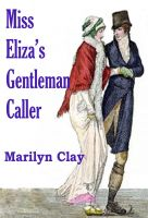 Cover for 'Miss Eliza's Gentleman Caller'