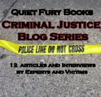 Cover for 'Quiet Fury Books: Criminal Justice Blog Series'