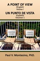 "Cover for '""A Point of View- Un Punto de Vista"" Volumen 1'"