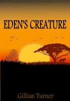 Cover for 'Eden's Creature'