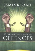 Cover for 'Breaking the Power of Offences'