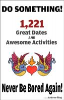 Cover for 'Do Something! 1,221 Great Dates And Awesome Activities'