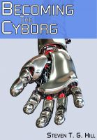 Cover for 'Becoming the Cyborg'