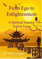 Cover for 'From Ego to Enlightenment. A Spiritual Journey Told in Verse'