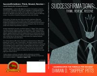 Cover for 'Successfirmations: Think, Reveal, Receive - LeaderShaping the Formula for Success'
