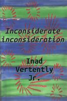 Cover for 'Inconsiderate inconsideration'
