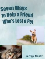 Cover for 'Seven Ways to Help a Friend Who's Lost a Pet'