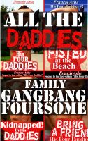 Cover for 'His Four Daddies: All The Daddies Family Gangbang Foursome'