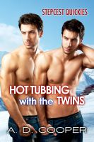 Cover for 'Hot Tubbing With The Twins (Stepcest Quickies) (Gay Erotic Encounters)'