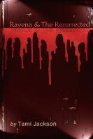 Cover for 'Ravena & The Resurrected'