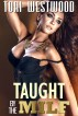 Taught by the MILF (Mature Cougar Teacher Deflowering Virgin Young Student) by Tori Westwood