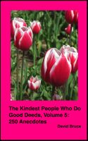 Cover for 'The Kindest People Who Do Good Deeds, Volume 5: 250 Anecdotes'