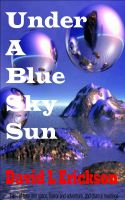 Cover for 'Under a Blue Sky Sun'