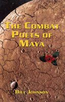 Cover for 'The Combat Poets of Maya'