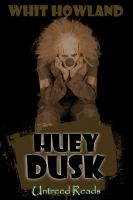Cover for 'Huey Dusk'