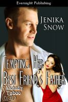 Cover for 'Tempting Her Best Friend's Father'
