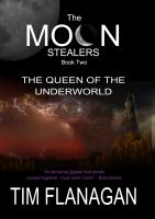 Cover for 'The Moon Stealers and the Queen of the Underworld (Book 2)'