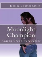 Cover for 'Moonlight Champion'