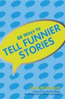 Cover for '88 Ways To Tell Funnier Stories'