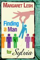Cover for 'Finding A Man For Sylvia'