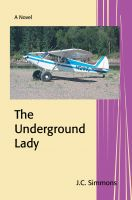 Cover for 'The Underground Lady (Book 8 of the Jay Leicester Mysteries Series)'