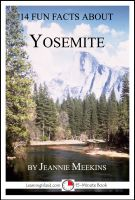 Cover for '14 Fun Facts About Yosemite: A 15-Minute Book'