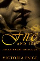 Victoria Paige - Fire and Ice (an extended epilogue)