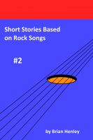Cover for 'Short Stories Based on Rock Songs #2'