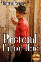 Cover for 'Pretend I'm Not Here'