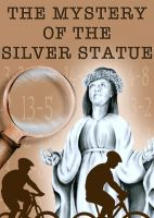 Cover for 'The Mystery of the Silver Statue'