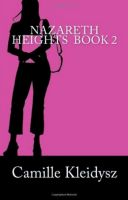 Cover for 'Nazareth Heights Book 2:  The Adventures of Adrianna Williamson'