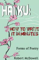 Cover for 'Haiku: How To Write It in Minutes'