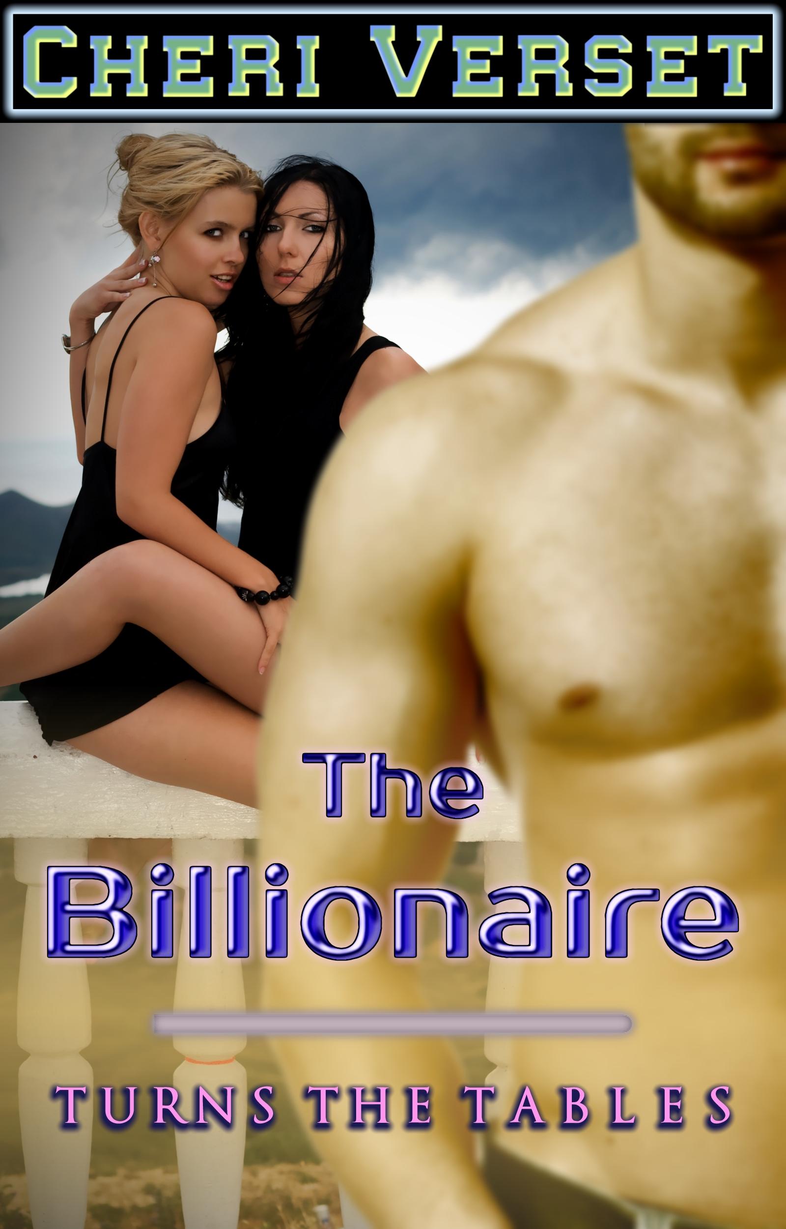 Cheri Verset - The Billionaire Turns the Tables