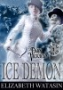 Ice Demon: A Dark Victorian Penny Dread by Elizabeth Watasin