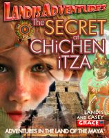 Cover for 'Best Books for Young Adults - The SECRET AT CHiCHEN iTZA!'