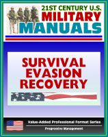 Cover for '21st Century U.S. Military Manuals: Multiservice Procedures for Survival, Evasion, and Recovery - FM 21-76-1 - Camouflage, Concealment, Navigation (Value-Added Professional Format Series)'