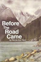 Cover for 'Before The Road Came'