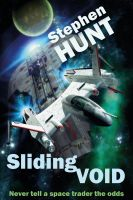 Cover for 'Sliding Void (Book 1 of the Sliding Void science fiction series)'
