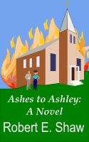 Cover for 'Ashes to Ashley: A Novel'