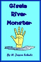 Cover for 'Gisela river Monster'