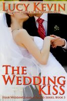 Cover for 'The Wedding Kiss (Four Weddings and a Fiasco, Book 5)'