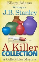Cover for 'A Killer Collection: A Collectible Mystery'